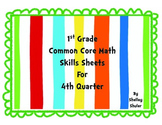 Gr 1 Common Core Math Skills Sheets for 4th nine weeks