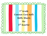 Gr 1 Common Core Math Skills Sheets for third nine weeks