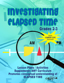 "Gr. 2-3 COMPLETE ELAPSED TIME TEACHER RESOURCE BOOK ""Investigating ELAPSED TIME"""
