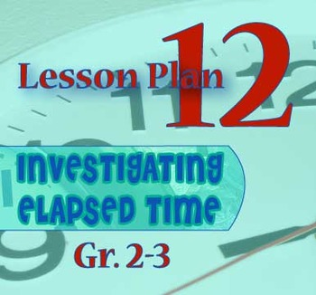 Gr. 2-3 Lesson 12 of 12: Kid Clock