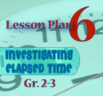 Gr. 2-3 Lesson 6 of 12: ONE SECOND of Elapsed Time