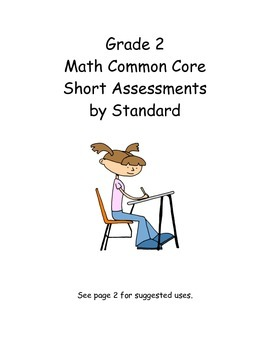 Gr. 2 Math Common Core Short Assessments by Standard