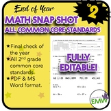 Gr 2 End of Year Math Snapshot – All Core Standards Quick Assessment - Editable