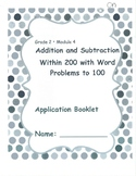 Gr 2 Module 4 Add /Sub w/in 200 with Word Problems to 100