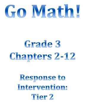 Gr 3 GO MATH Ch 2-12 BUNDLE Tier 2 RtI Lessons WORKSHOP MODEL and DANIELSON FRAM