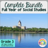 Gr. 3 Social Studies YEAR BUNDLE- All SK Gr. 3 SS outcomes