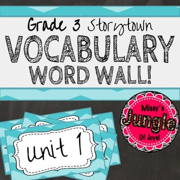 Gr. 3 Storytown Robust Vocabulary Word Wall: Unit 1