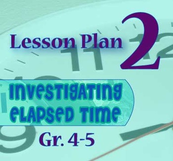 Gr. 4-5 Lesson 2 of 12: TIME . . . When did it begin?