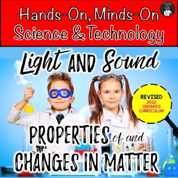 ONTARIO SCIENCE:COMBINED GRADES 4/5 LIGHT & SOUND AND CHANGES IN MATTER