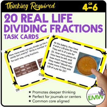 Dividing Fractions Task Cards - Deep Thinking, Real Life &