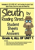 Gr. 4, Reading Street, Sleuth Lesson Plans & Student Sheets for All of Unit 1