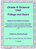 Gr. 4 Science Unit (Pulleys and Gears) for Ontario Curriculum