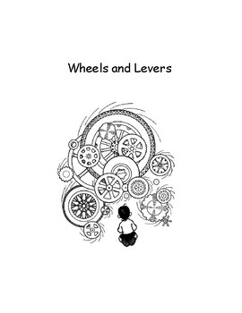 Gr. 4 Wheels and Levers