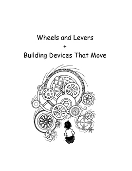 Gr. 4 Wheels and Levers (simple machines)