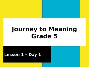Gr. 5 - Core Ready - Journey to Meaning - Reading Lesson 1