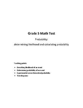Gr 5 - Probability (likelihood & calculating probability) Test - EDITABLE
