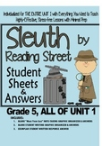 Gr. 5, Reading Street, Sleuth Lesson Plans & Student Sheets for All of Unit 1