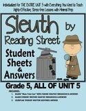 Gr. 5, Reading Street, Sleuth Lesson Plans & Student Sheets for all of Unit 5