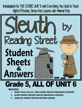 Gr. 5, Reading Street, Sleuth Lesson Plans & Student Sheets for all of Unit 6