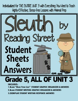 Gr. 5, Reading Street, Sleuth Magazine Lesson Plans & Students Sheets for Unit 3
