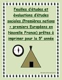 Gr 5 Social Studies Study sheets + tests: Premieres nations + premier Europeens