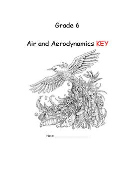 Gr. 6 Air and Aerodynamics KEY