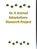 New Inquiry Based Gr. 6 Animal Adaptations Project