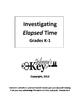 """Gr. K-1 COMPLETE WORKBOOK """"Investigating ELAPSED TIME"""""""