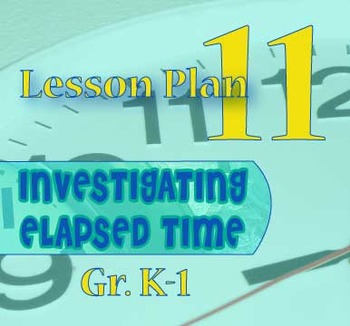 Gr. K-1 Lesson 11 of 12: ONE SECOND of Elapsed Time