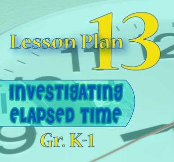 Gr. K-1 Lesson 13: Kid Clock