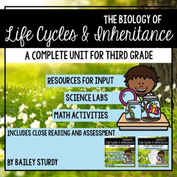 Gr3 NGSS Traits and Life Cycles GLAD Unit