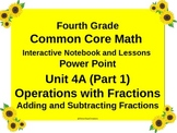Gr4 Math Common Core Unit 4A Add/Subtract Fractions Notebo