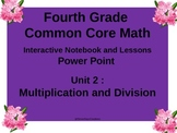 Gr4 Math CommonCore Unit 2 Multiplication/Division Noteboo
