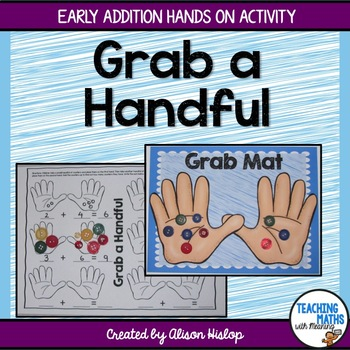 Grab A Handful! Addition for Kindergarten
