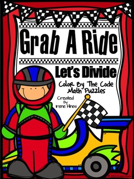 Division: Grab A Ride, Let's Divide ~ Math Color By The Code Puzzle Printables