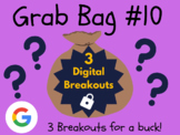 Grab Bag #10: 3 Digital Breakouts (Back to School, Early Finishers, Escape Room)