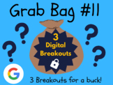 Grab Bag #11: 3 Digital Breakouts (Brain Break, Early Finishers, Escape Room)