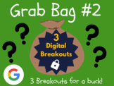 Grab Bag #2: 3 Digital Breakouts (Back to School, Early Finishers, Escape Room)