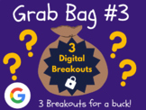 Grab Bag #3: 3 Digital Breakouts (Back to School, Early Finishers, Escape Room)