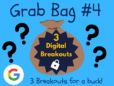 Grab Bag #4: 3 Digital Breakouts (Back to School, Early Finishers, Escape Room)