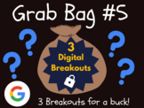Grab Bag #5: 3 Digital Breakouts (Back to School, Early Finishers, Escape Room)