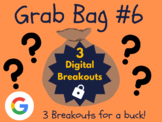 Grab Bag #6: 3 Digital Breakouts (Back to School, Early Finishers, Escape Room)