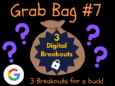 Grab Bag #7: 3 Digital Breakouts (Back to School, Early Finishers, Escape Room)