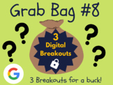Grab Bag #8: 3 Digital Breakouts (Back to School, Early Finishers, Escape Room)