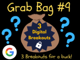 Grab Bag #9: 3 Digital Breakouts (Back to School, Early Finishers, Escape Room)