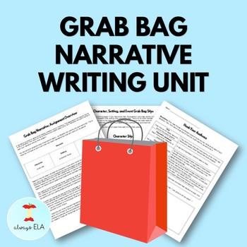 Grab Bag Narrative Short Story Writing Unit