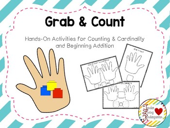 Grab and Count: Hands-On Practice in Counting and Beginning Addition