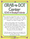 Grab & Dot Center {CCVC [and more] & Sneaky E Words} Liter