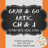 "Grab & Go Artic-No Print Articulation ""CH"" & ""J"""