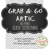 Grab & Go Artic-No Print Quick Speech Articulation Screening